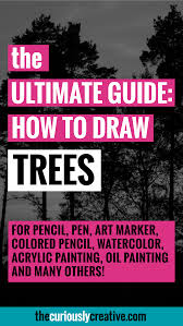 the ultimate list of resources and tutorials for how to draw a tree with pencil