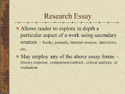 literature and ourselves writing about literature introduction  research essay allows reader to explore in depth a particular aspect of a work using secondary