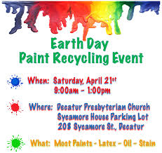 the decatur presbyterian youth will hold a paint recycling fundraiser on earth day april 21st the event will be held in the sycamore house parking lot