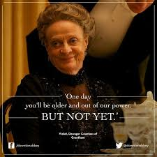 Lady Violet Quotes Downton Abbey. QuotesGram via Relatably.com