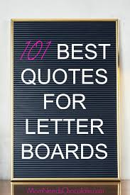 Quotes Letter 101 Best Letter Boards Sayings Mom Needs Chocolate