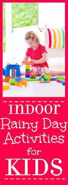 indoor activities for kids. Indoor Rainy Day Activities For Kids To Keep Boredom Away. Don\u0027t Let A D