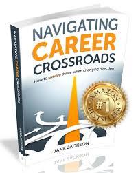navigating career crossroads book jane jackson coach navigating career crossroads book
