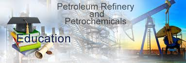 petroleum engineering colleges petroleum refining petrochemicals engineering career options in