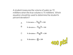 volume of water equation. a student measures the volume of water as 72 milliliters when true is 75 equation n