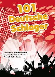 Deutsches Lied Charts Hage Musikverlag 101 Deutsche Schlager Und Lied