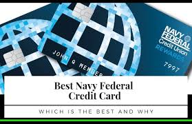 the best navy federal credit card who