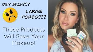 oily skin large pores stop shine from ruining your makeup s that work