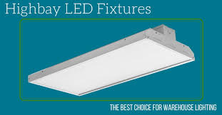 earthtronics highbay led fixtures the best choice for warehouse lighting