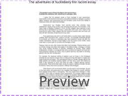 the adventures of huckleberry finn racism essay research paper  the adventures of huckleberry finn racism essay