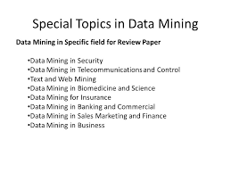special topics in data mining direct objectives to learn data 4 special