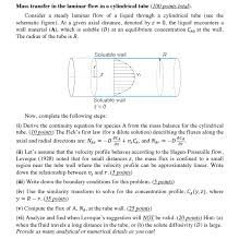 mass transfer in the laminar flow in a cylindrical 100 points total consider a