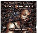 The Mack of the Century... Too $Hort's Greatest Hits [Clean]