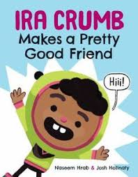 ira crumb makes a pretty good friend naseem hrab ill by josh holinaty 2018 find this pin and more on new books
