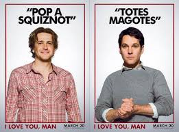 I Love You Man Quotes Adorable I Love You Man Great Movies Movie Quotes Pinterest Movie
