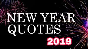 Best 20 New Year 2019 Quotes Happy New Year