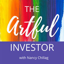 The Artful Investor - Real Estate Investing with Nancy Chillag