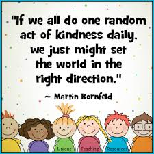 Kindness Quotes Beauteous 48 Quotes About Kindness Free Classroom Posters And Graphics For
