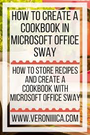 Microsoft Recipes How To Create A Cookbook In Microsoft Office Sway Veroniiiica