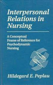 Hildegard E Peplau Rn Books - Biography and List of Works - Author of  'Interpersonal Relations In Nursing'
