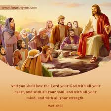 Mark 12:30 - Love God With All Your Heart