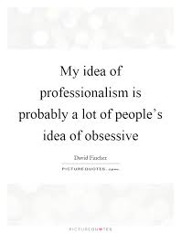 Professionalism Quotes
