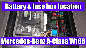 mercedes benz a class w168 battery and main fuse box location video mercedes benz fuse box mercedes benz a class w168 battery and main fuse box location