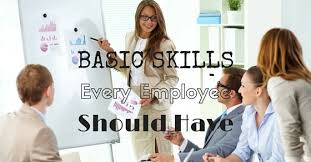 Skills For Employment Top 16 Basic Skills Every Employee Should Have Wisestep