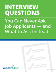 What To Ask In An Interview Interview Questions You Can Never Ask And What To Ask Instead