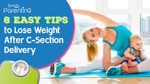 reduce weight after a caesarean delivery