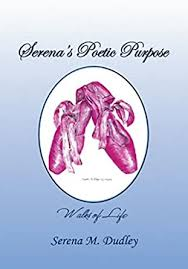 Serena's Poetic Purpose - Kindle edition by Dudley, Serena M ...