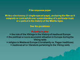 in your opinion what were the most significant aspects that  film response paper write a short essay 1 single spaced page analyzing