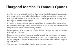Thurgood Marshall Quotes Interesting Thurgood Marshall Quotes Amazing Thurgood Marshall Quotes
