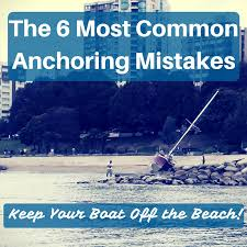 6 most common anchoring mistakes