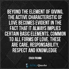 Erich Fromm Quotes Beyond The Element Of Giving The Active Best Giving Love Quotes