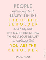 Beauty Funny Quotes Best Of 24 Quotes That Will Make You Feel Beautiful Funny Quotes About Love