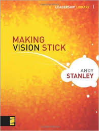 Andy Stanley Quotes Unique 48 Leadership Quotes And Lessons From Andy Stanley On Making Vision
