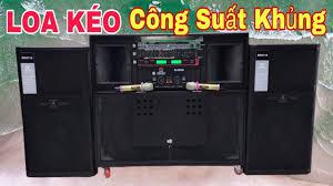 Dàn Loa Kéo CÔNG SUẤT LỚN Âm Thanh CỰC HAY | giá LH 0932669768 Minh Triết  Audio [MTA389] - YouTube