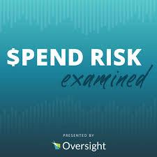 Spend Risk Examined