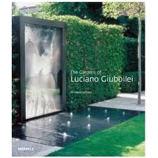 gardens of luciano giubbilei by andrew