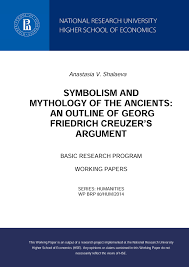 symbolism and mythology of the ancients an outline of georg symbolism and mythology of the ancients an outline of georg friedrich creuzer s argument working papers publications of hse higher school of