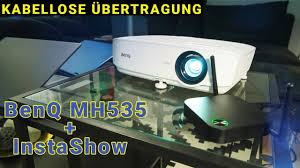 <b>BenQ MH535</b> Beamer + InstaShow WDC10 = Kabellose ...