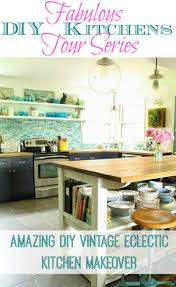 Eclectic Kitchen Diy Eclectic Vintage Kitchen Makeover Primitive Proper The