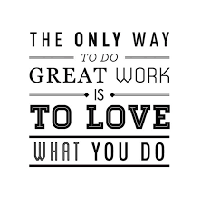 Do What You Love Quotes Enchanting What Job Do You Love Quotes Quotes