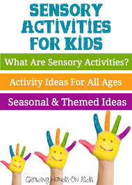 Behavior Chart Ideas For 10 Year Old Sensory Activities For Children Growing Hands On Kids