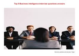 business intelligence analyst interview questions top 9 business intelligence interview questions answers 1 638 jpg cb 1504884681