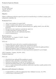 Manufacturing Supervisor Resume Production Supervisor Resume