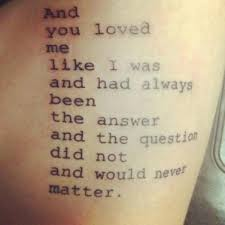 40 Love Quotes To Inspire Your Next Tattoo YourTango Mesmerizing Tattoo Quotes About Love