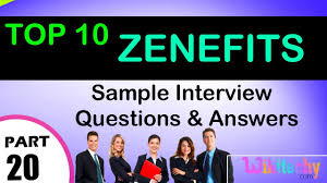 zenefits top most interview questions and answers for freshers zenefits top most interview questions and answers for freshers experienced tips online videos
