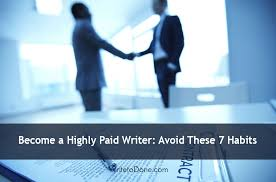 become a highly paid writer avoid these habits wtd